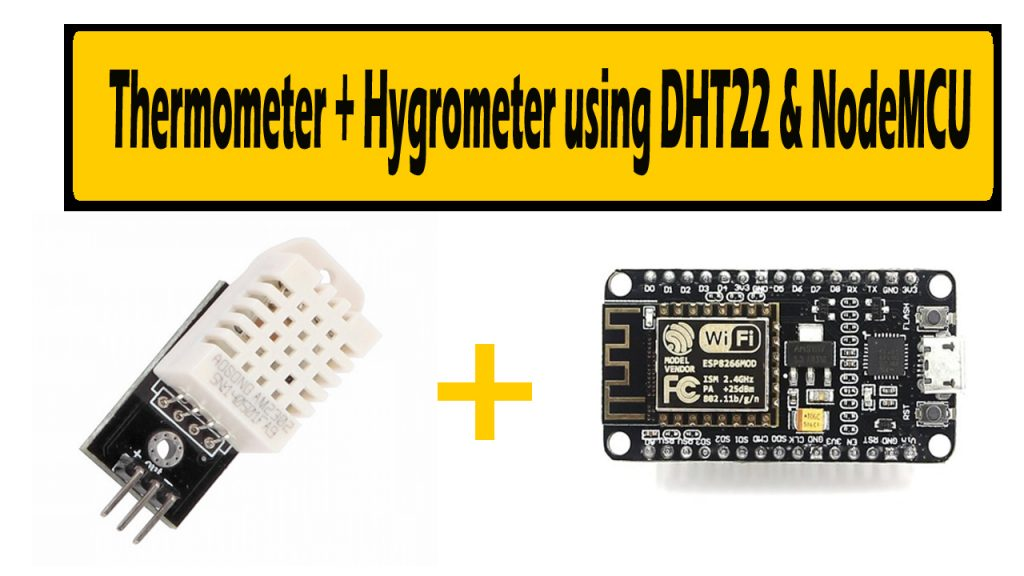 Thermometer & Hygrometer using nodeMCU and DHT22